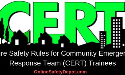 8 Fire Safety Rules for Community Emergency Response Team (CERT) Trainees