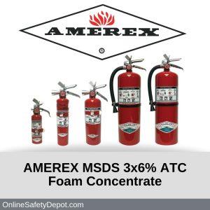 AMEREX MSDS 3x6% ATC Foam Concentrate