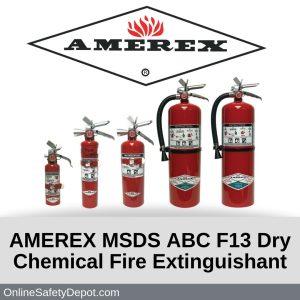 AMEREX MSDS ABC F13 Dry Chemical Fire Extinguishant