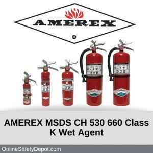 AMEREX MSDS CH 530 660 Class K Wet Agent