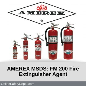 AMEREX MSDS FM 200 Fire Extinguisher Agent