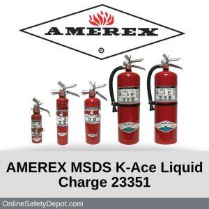 AMEREX MSDS K-Ace Liquid Charge 23351