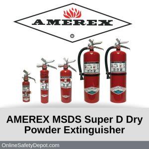 AMEREX MSDS Super D Dry Powder Extinguisher
