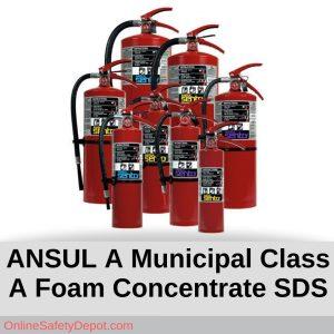 ANSUL A Municipal Class A Foam Concentrate