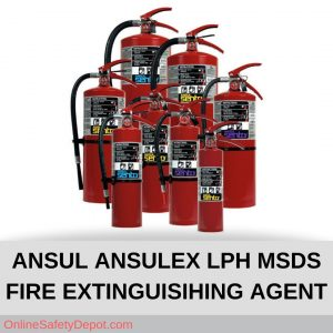 ANSUL ANSULEX LPH MSDS FIRE EXTINGUISIHING AGENT