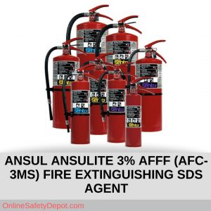 ANSUL ANSULITE 3% AFFF (AFC-3MS) FIRE EXTINGUISHING SDS AGENT