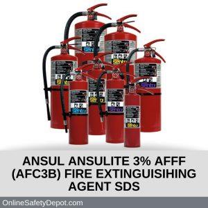 ANSUL ANSULITE 3% AFFF (AFC3B) FIRE EXTINGUISIHING AGENT SDS
