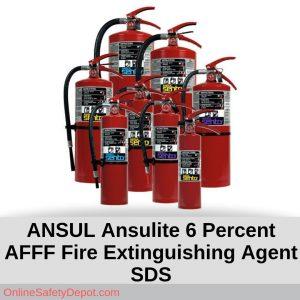 ANSUL Ansulite 6 Percent AFFF Fire Extinguishing Agent SDS