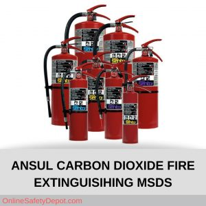 ANSUL CARBON DIOXIDE FIRE EXTINGUISIHING MSDS