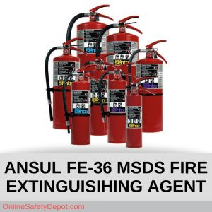 ANSUL FE-36 MSDS FIRE EXTINGUISIHING AGENT