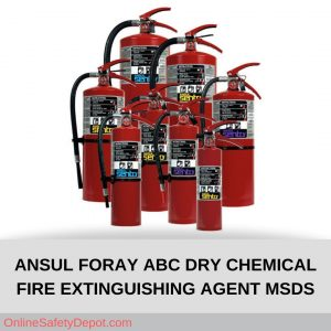 ANSUL FORAY ABC DRY CHEMICAL FIRE EXTINGUISHING AGENT MSDS