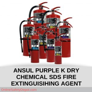 ANSUL PURPLE K DRY CHEMICAL SDS FIRE EXTINGUISIHING AGENT