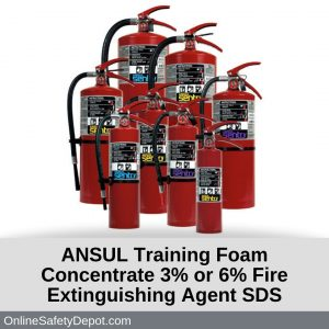 ANSUL Training Foam Concentrate 3% or 6% Fire Extinguishing Agent SDS