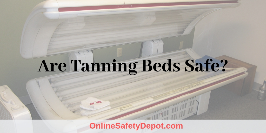 Are Tanning Beds Safe?