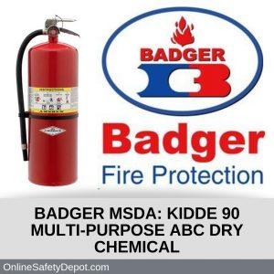 BADGER MSDA Kidde 90 Multi-Purpose ABC Dry Chemical Agent