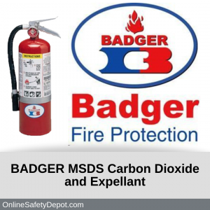 BADGER MSDS Carbon Dioxide and Expellant