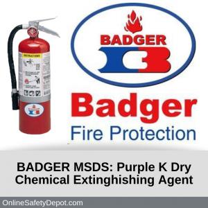 BADGER MSDS Purple K Dry Chemical Extinghishing Agent