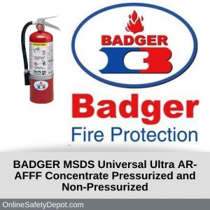 BADGER MSDS Universal Ultra AR-AFFF Concentrate Pressurized and Non-Pressurized