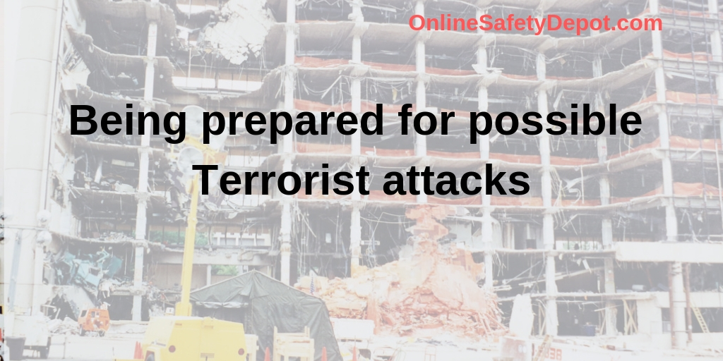 Being prepared for possible Terrorist attacks