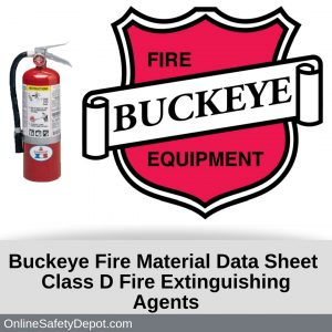 Buckeye Fire Material Data Sheet Class D Fire Extinguishing Agents