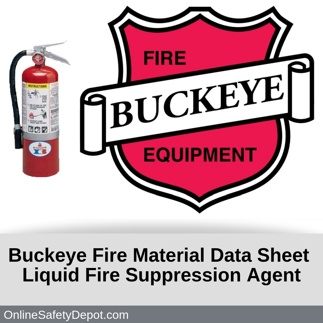 Buckeye Fire Material Data Sheet Liquid Fire Suppression Agent