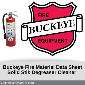 Buckeye Fire Material Data Sheet Solid Stik Degreaser Cleaner