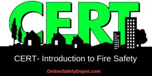 CERT- Introduction to Fire Safety