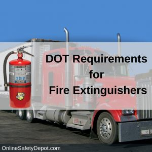 DOT Requirements for Fire Extinguishers