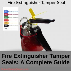 Fire Extinguisher Tamper Seals- A Complete Guide