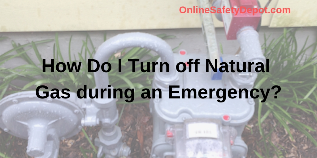 How Do I Turn off Natural Gas during an Emergency?