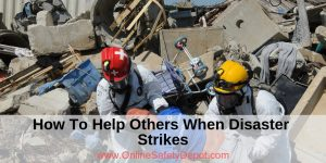 How To Help Others When Disaster Strikes