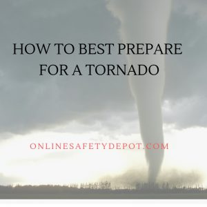 How to Best Prepare for a Tornado