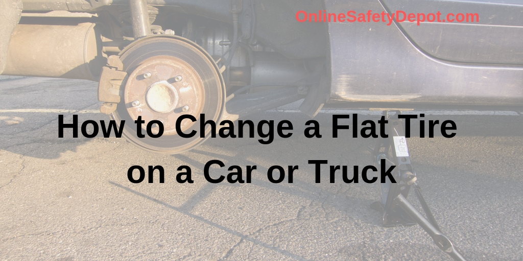 How to Change a Flat Tire on a Car or Truck