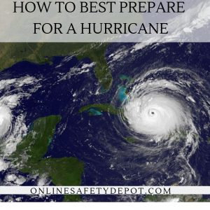 How to best prepare for a Hurricane
