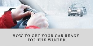How to get your car ready for the winter