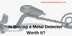 Is Buying a Metal Detector Worth It?