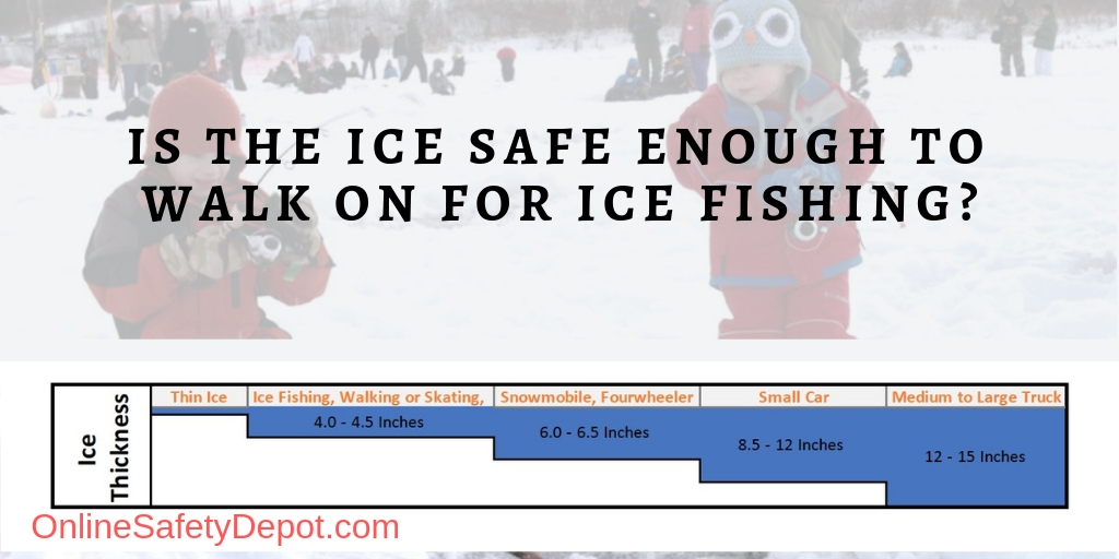 Is the Ice Safe Enough to Walk on for Ice Fishing?