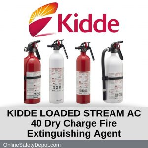 KIDDE LOADED STREAM AC 40 Dry Charge Fire Extinguishing Agent