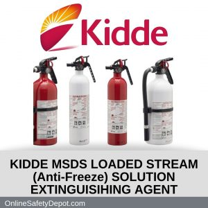 KIDDE MSDS LOADED STREAM (Anti-Freeze) SOLUTION EXTINGUISIHING AGENT