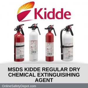MSDS KIDDE REGULAR DRY CHEMICAL EXTINGUISIHING AGENT