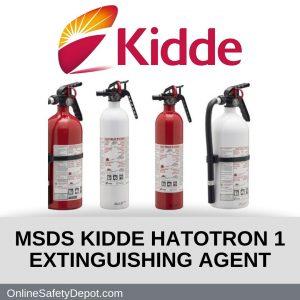 MSDS KIDDE HATOTRON 1 EXTINGUISHING AGENT