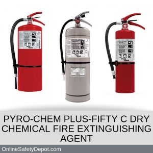 PYRO-CHEM PLUS-FIFTY C DRY CHEMICAL FIRE EXTINGUISHING AGENT