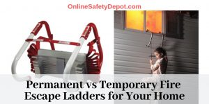 Permanent vs Temporary Fire Escape Ladders for Your Home
