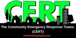 The Community Emergency Response Teams (CERT)