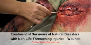 Treatment of Survivors of Natural Disasters with Non-Life-Threatening Injuries - Wounds