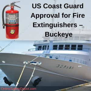 US Coast Guard Approval for Fire Extinguishers – Buckeye