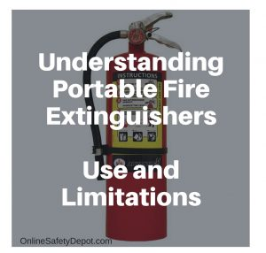 Understanding Portable Fire Extinguishers – Use and Limitations