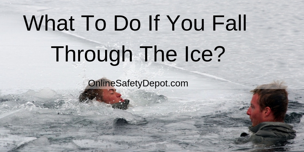 What To Do If You Fall Through The Ice?