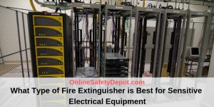 What Type of Fire Extinguisher is Best for Sensitive Electrical Equipment