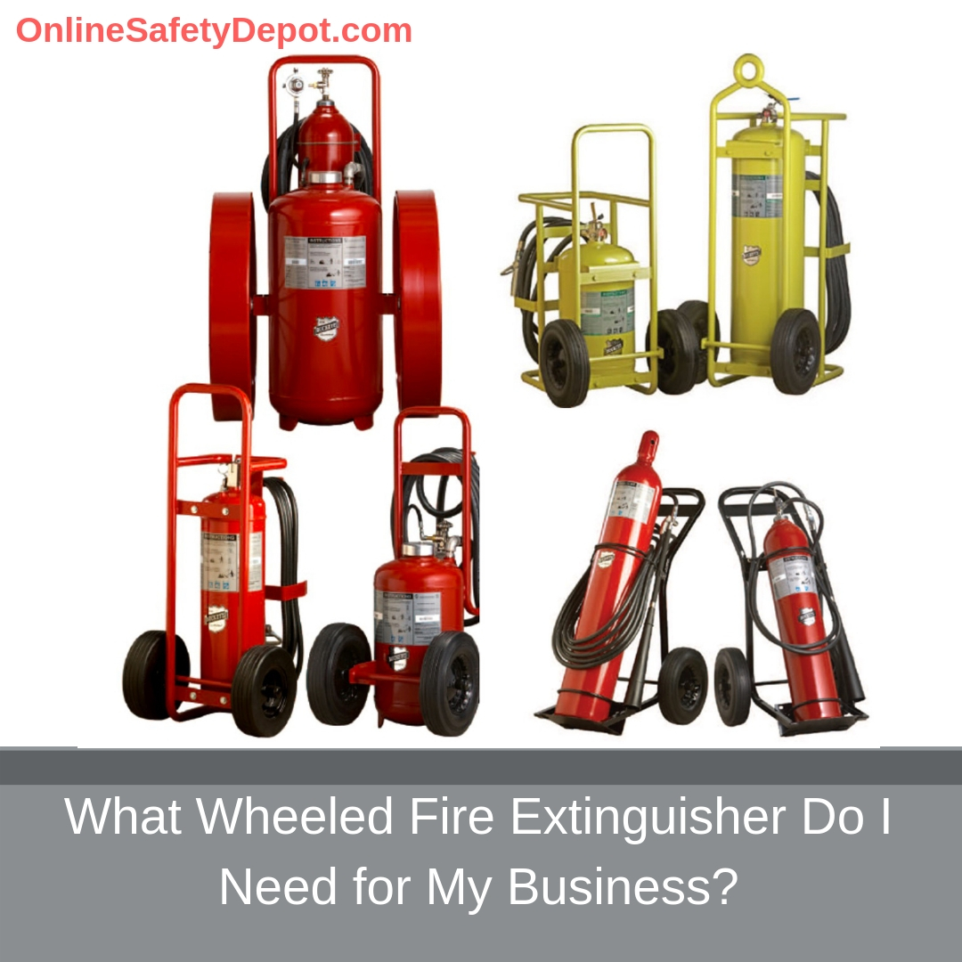 What Wheeled Fire Extinguisher Do I Need for My Business?